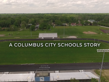 Our CCS: A Columbus City Schools Story