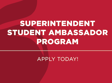Superintendent Student Ambassador Program