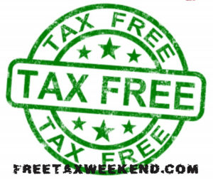 Tax Free Weekend Aug. 2-4, 2019